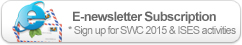 E-newsletter Subscription * Sign up for SWC 2015 & ISES activities